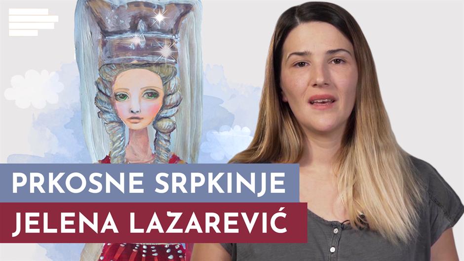 Prkosne srpkinje: Jelena Lazarević