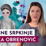 Prkosne Srpkinje: Ljubica Obrenović
